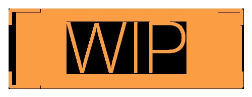 :wip: