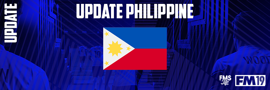 Football Manager 2019 League Updates - [FM19] Philippines (D1)