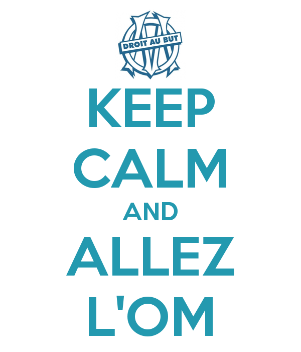 keep-calm-and-allez-l-om-1
